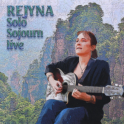 Solo Sojourn Live by Rejyna