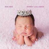 Disney Lullabies de Bae Bee