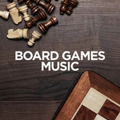 Board Games Music by Various Artists