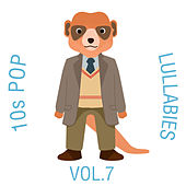 10s Pop Lullabies, Vol. 7 de The Cat and Owl