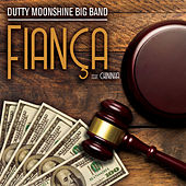 Fiança de Dutty Moonshine Big Band