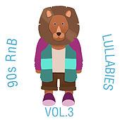 90s RnB Lullabies, Vol. 3 by The Cat and Owl