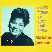 Great Songs of Love and Faith de Mahalia Jackson