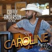 Caroline by Coffey Anderson