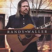 Randy Waller by Randy Waller