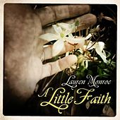 A Little Faith - Single by Lauren Monroe