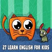 27 Learn English for Kids de Canciones Para Niños