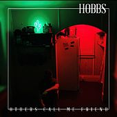 Others Call Me Friend de THE HOBBS