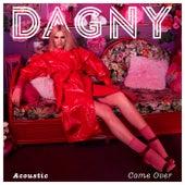 Come Over (Acoustic) de Dagny