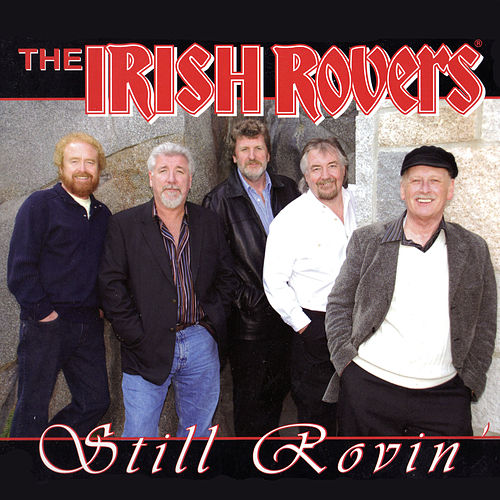 Still Rovin' by Irish Rovers