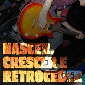 Nascer, Crescer e Retroceder by Band Aid