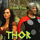 Thor Fan Song (Movie Soundtrack Parody of More By Usher) - Single by Screen Team
