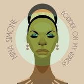 Fodder On My Wings de Nina Simone