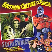Santo Swings by Southern Culture on the Skids
