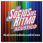 La Cumbia Se Goza En Casa (En Vivo / Acústico) by Los Socios Del Ritmo