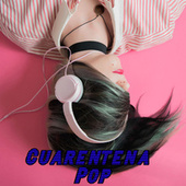Cuarentena Pop von Various Artists