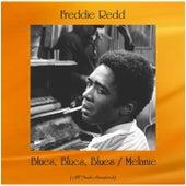 Blues, Blues, Blues / Melanie (All Tracks Remastered) di Freddie Redd