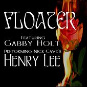 Henry Lee (feat. Gabby Holt) de Floater