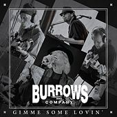 Gimme Some Lovin' de Burrows and Company