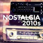 Nostalgia 2010s de Various Artists