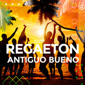 Regaeton antiguo bueno von Various Artists