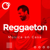 Música en casa  Reggaeton by Various Artists