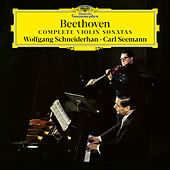 Beethoven: Complete Violin Sonatas by Wolfgang Schneiderhan