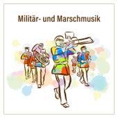 Militär- und Marschmusik de Various Artists
