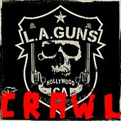 Crawl by L.A. Guns