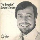 The Smashin' Sergio Mendes de Sergio Mendes