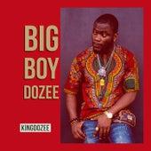 Big Boy Dozee von KingDozee