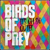It's Oh so Quiet - Birds of Prey (Epic Version) von L'orchestra Cinematique
