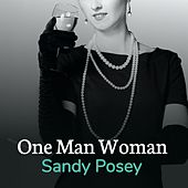 One Man Woman by Sandy Posey