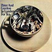 In London For Tea by Peter and Gordon