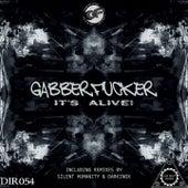 It's Alive! by Gabberf*Cker