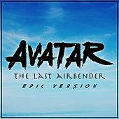 Avatar: The Last Airbender - Main Theme (Epic Version) von L'orchestra Cinematique