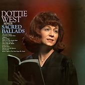 Dottie West Sings Sacred Ballads by Dottie West
