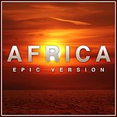 Africa (Epic Version) von L'orchestra Cinematique