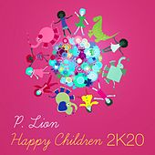 Happy Children (2K20 Funkstar De Luxe Mix) de P. Lion