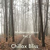 Meditation Music, Vol. 2 von Chillax Bliss