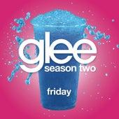 Friday (Glee Cast Version) by Glee Cast