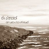 Dix pianosoli de Ludovico Einaudi by Frédéric Leroux