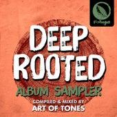 Deep Rooted (Art of Tones Sampler) von Da Lata Jon Cutler