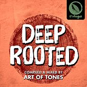 Deep Rooted (Compiled & Mixed by Art of Tones) von Jon Cutler, Da Lata, Vanco, M-Scape, Art of Tones, Reel People, Round Shaped Triangles, Chasing Kurt, Flevans, Monkey Brothers, Q Narongwate, Rony Breaker, Mastercris, Nathan Haines, Eli Escobar, Sebb Junior, Jazzuelle, Saison, Zo!, Daz-I-Kue