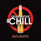 Quarantine and Chill by Ras Kass