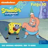 Folge 10 (Das Original Hörspiel zur TV-Serie) von SpongeBob Schwammkopf