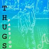 Thugs Passion de Ai
