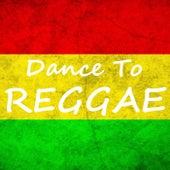 Dance To Reggae de Various Artists