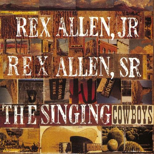 Singing Cowboys by Rex Allen Jr. and Rex Allen Sr.