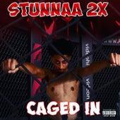 Caged In Ep di Stunnaa2x